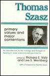 Thomas Szasz, Primary Values And Major Contentions