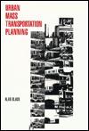 Urban Mass Transportation Planning