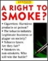 A Right To Smoke?