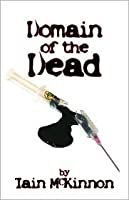 Domain of the Dead (Domain of the Dead #1)