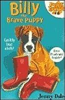 Billy the Brave Puppy (#6 Puppy Friends)