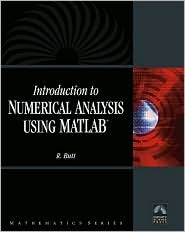 Introduction To Numerical Analysis Using MATLAB with CD-ROM (Mathematics) (Computer Science) (Mathematics)