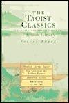 Taoist Classics, Volume 3: Vitality, Energy, Spirit, The Secret of the Golden Flower, Immortal Sisters, and Awakening to the Tao