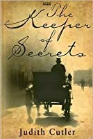 The Keeper Of Secrets Tobias Campion 1 By Judith Cutler border=