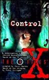 Control (The X-Files: Young Adult, #7)