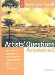 Artist's Questions Answered - Watercolor Pencils