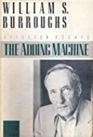The Adding Machine: Selected Essays