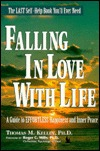 Falling in love with life: A guide to effortless happiness and inner peace