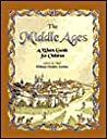 The Middle Ages: A Watts Guide for Children