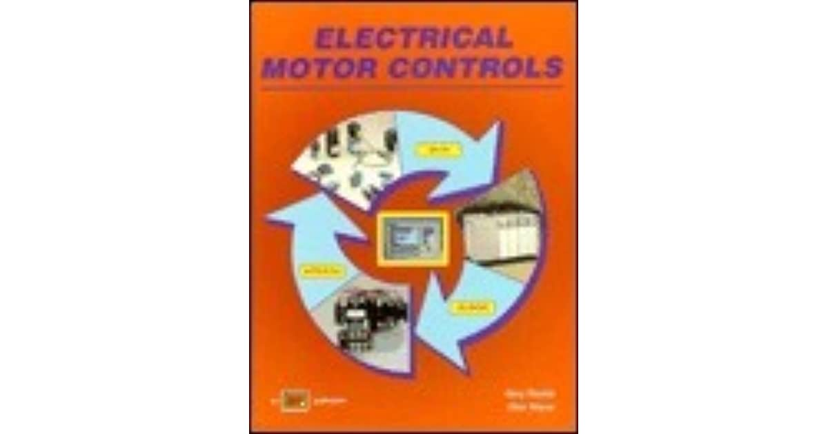Electrical Motor Controls By Gary Rockis