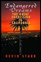 Endangered Dreams: The Great Depression In California Part 2 of 2
