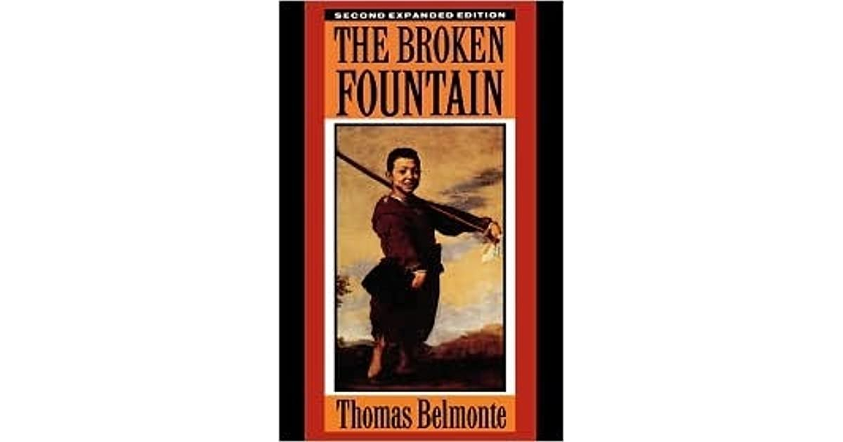 a review of belmontes book the broken fountain By book literature study guides infographics get instant tutoring help  ask a tutor a question use flashcards  view flashcards.