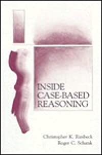Inside Case-Based Reasoning