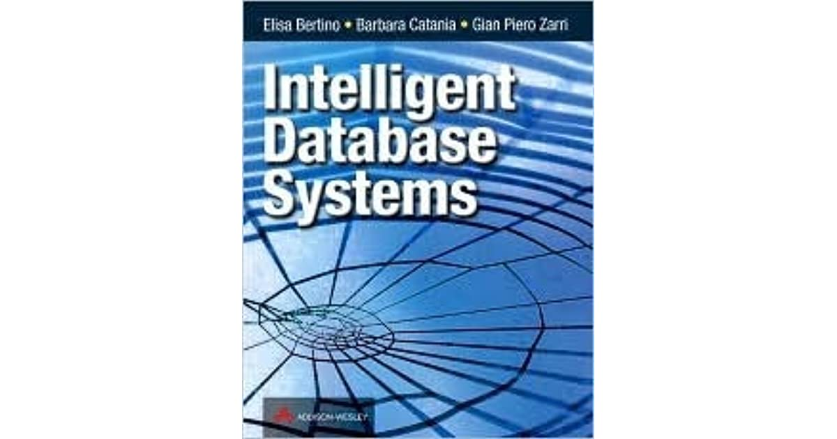 Intelligent Database Systems By Elisa Bertino