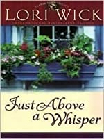 Just Above a Whisper (Tucker Mills, #2)