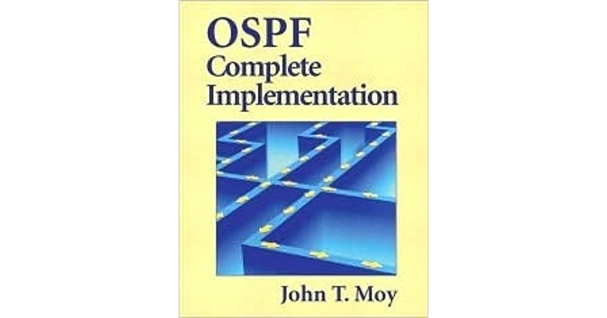 OSPF: Complete Implementation by John T. Moy