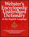 Webster's Encyclopedic Unabridged Dictionary of the English Language: New Revised Edition