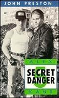 Secret Danger (Mission Of Alex Kane)