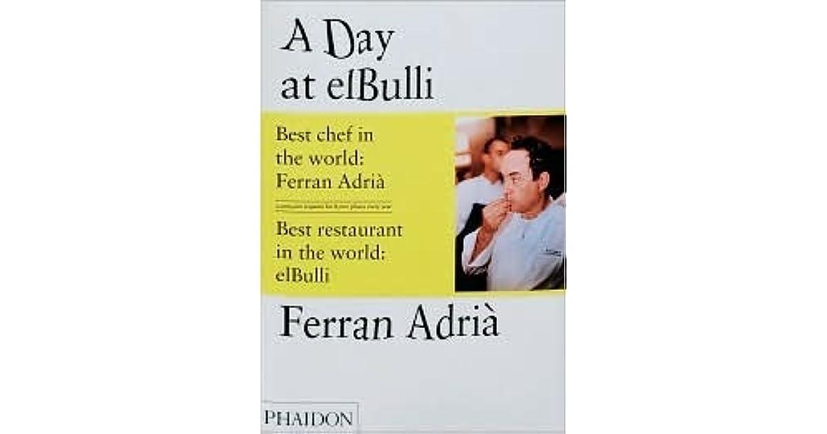 A Day At Elbulli by Ferran Adrià