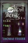 Ghost Music And Other Tales by Thomas Tessier