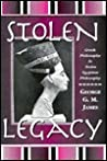 Stolen Legacy by George G.M. James