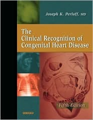 Clinical Recognition of Congenital Heart Disease