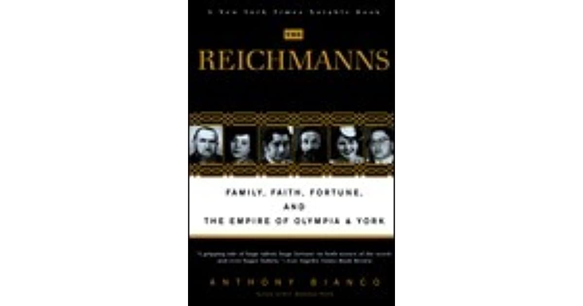 The Reichmanns Family Faith Fortune And The Empire Of Olympia