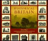 Historical Britain: A Comprehensive Account of the Development of Rural and Urban Life and Landscape from Prehistory to the Present Day Eric Stuart Wood