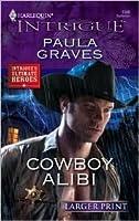 Cowboy Alibi (Harlequin Intrigue)