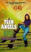 Heaven Help Us! (Teen Angels, #4)
