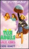 Angel Kisses (Teen Angels, #3)