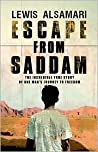Escape from Saddam: the Incredible True Story of One Man's Journey to Freedom