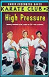 High Pressure by Carin Greenberg Baker