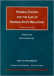 Federal Courts and the Law of Federal-State Relations 2003 (University Casebook)
