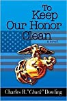 To Keep Our Honor Clean