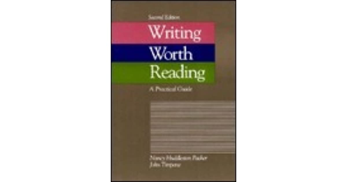 Writing worth reading a practical guide by nancy huddleston packer fandeluxe Gallery