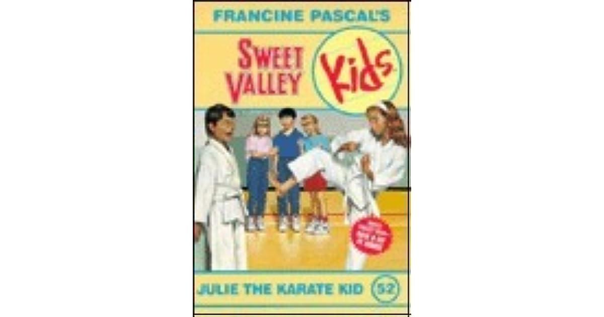 Julie The Karate Kid Sweet Valley Kids 52 By Francine Pascal