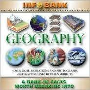 Geography: Info Bank: A Bank of Facts Worth Breaking Into  by  Miles Kelly Publishing
