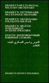 Brassey's Multilingual Military Dictionary