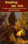 Bugling for Elk