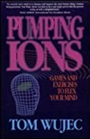 Pumping Ions - Games and Exercises to Flex Your Mind