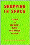 Shopping In Space by Elizabeth   Young