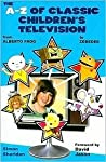 The A-Z of Classic Children's Television by Simon Sheridan
