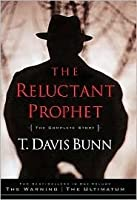The Warning/The Ultimatum (Reluctant Prophet Series 1-2)
