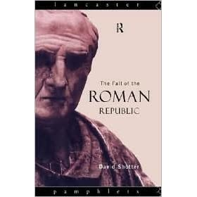 the fall of the roman republic In the late 6th century bce, the small city-state of rome overthrew the shackles of monarchy and created a republican government that, in theory if.