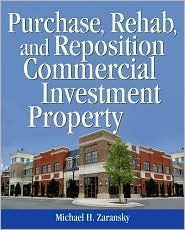 Purchase, Rehab, and Reposition Commercial Investment Property