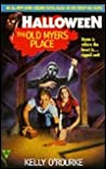 The Old Myers Place (Halloween, #2)