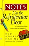 Notes on the Refrigerator Door