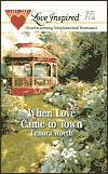 When Love Came to Town (In the Garden Series #1)