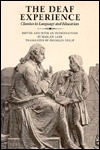 The Deaf Experience: Classics in Language and Education